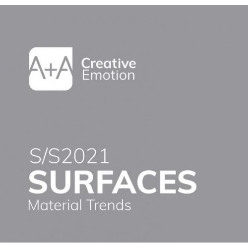 A + A Surfaces Material Trends S/S 2021